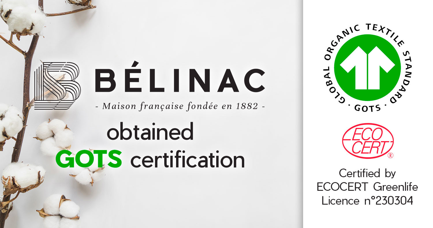 Belinac obtained GOTS Certification !